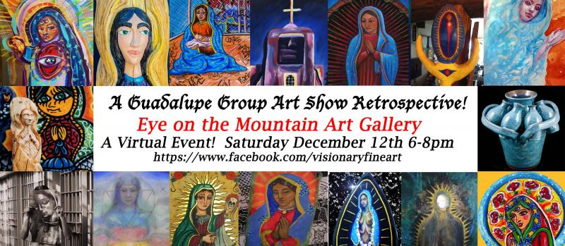 Guadalupe, Group Art Show, Retrospective, Guadalupe Art, Santa Fe Artists, Paz