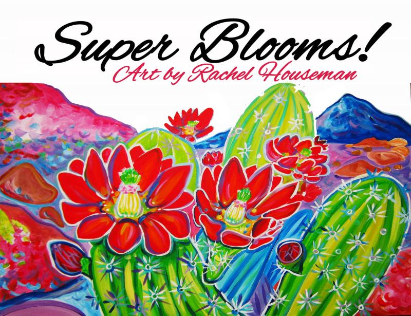 SuperBlooms, Art Books, Rachel Houseman, Santa Fe Artist, Southwest Art, Flowers